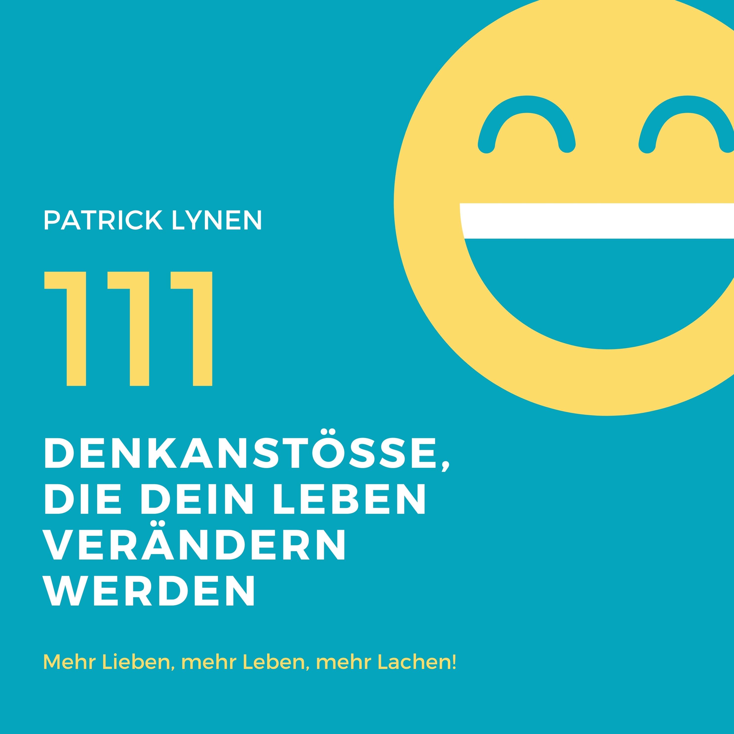 111 Denkanstosse Die Dein Leben Bereichern Werden Horbuch Download