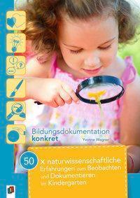 Das Praxishandbuch zum Beobachten und Dokumentieren – Kinder