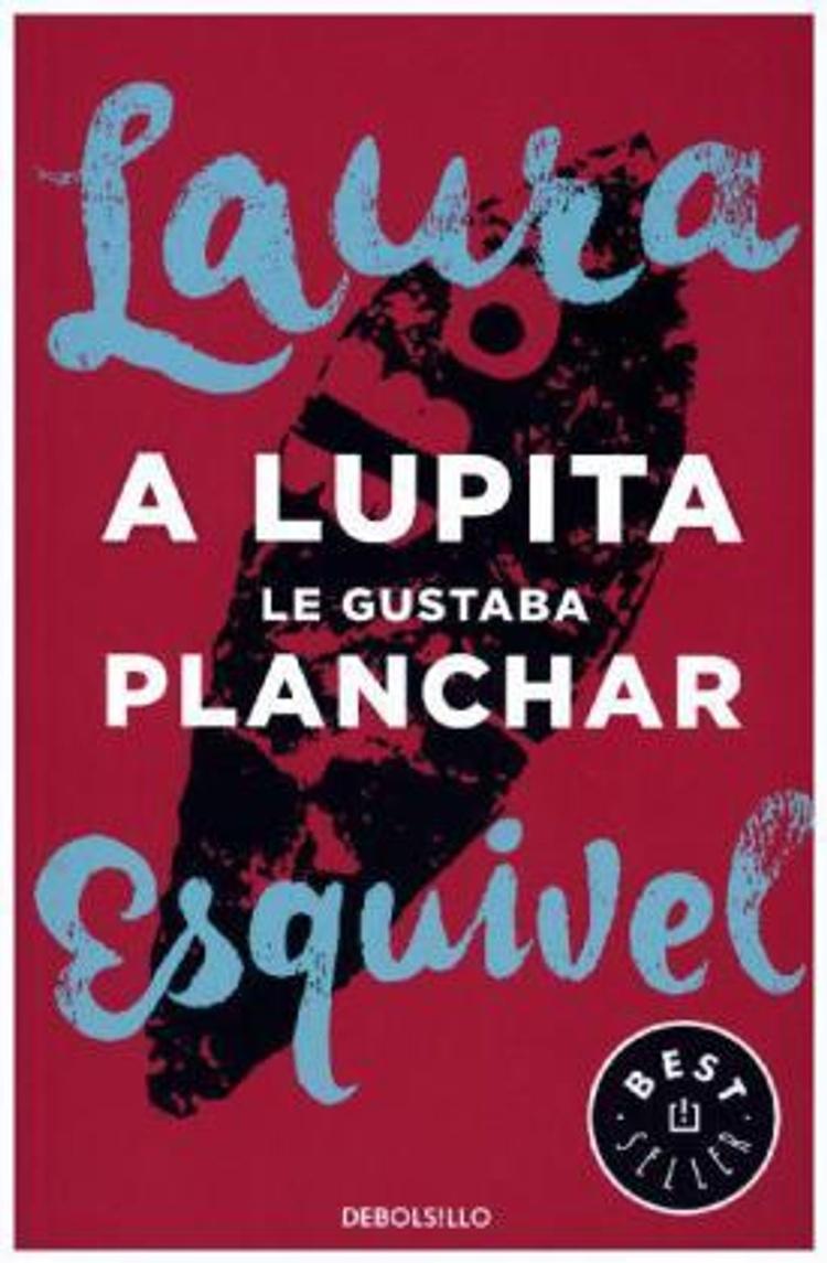 A Lupita Le Gustaba Planchar Buch Versandkostenfrei Bei Weltbild De