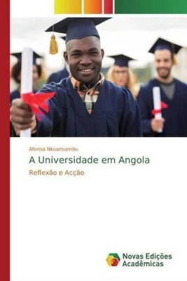A Universidade em Angola - Afonso Nkuansambu,