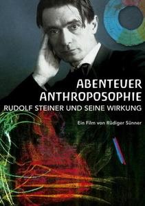 Image of Abenteuer Anthroposophie - Rudolf Steiner und seine Wirkung