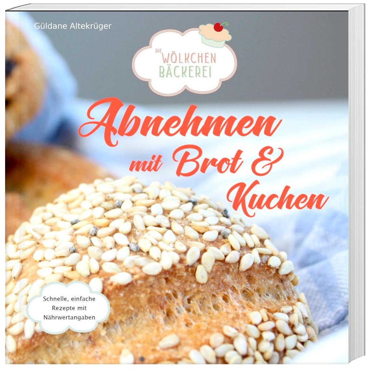 mit kuchen abnehmen - hobbybäckerin schreibt bestseller