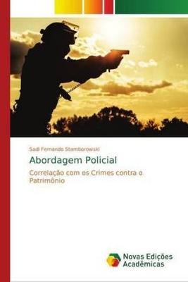 Abordagem Policial - Sadi Fernando Stamborowski,