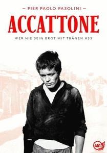 Image of Accattone - Wer nie sein Brot mit Tränen aß
