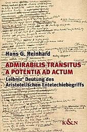 Admirabilis transitus a potentia ad actum. Hans G. Reinhard, - Buch - Hans G. Reinhard,