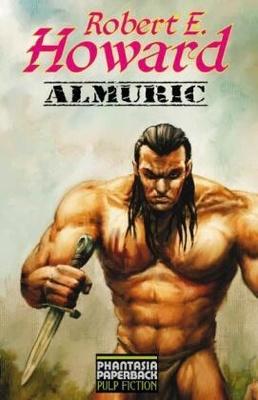Almuric - der nicht in unsere zivilisierte Welt passt. Als er unverschuldet in einen Mordfall verwickelt wird