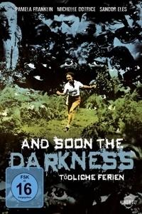 Image of And Soon the Darkness - Tödliche Ferien