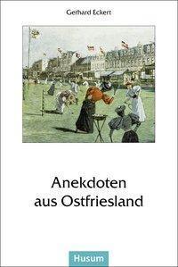 Anekdoten aus Ostfriesland - Kommt ein Ostfriese vom Deich...