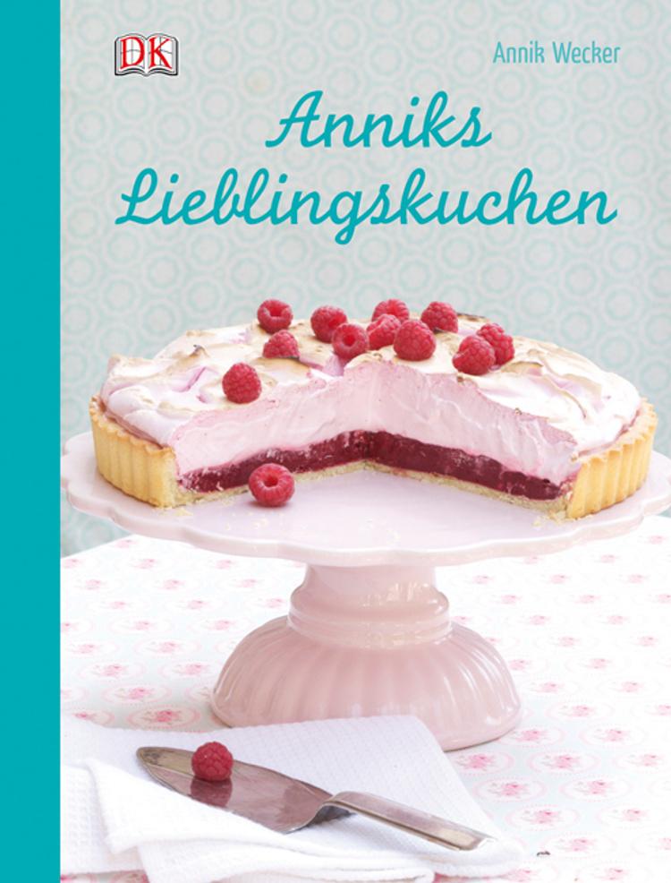 Anniks Lieblingskuchen Buch Von Versandkostenfrei Bestellen
