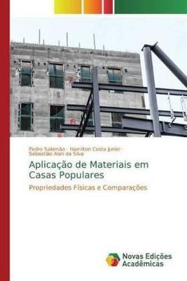 Aplicação de Materiais em Casas Populares - Pedro Salomão, Hamilton Costa Junior, Sebastião Alan da Silva,