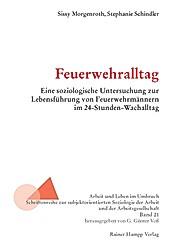 Arbeit und Leben im Umbruch: 21 Feuerwehralltag - eBook - Stephanie Schindler, Sissy Morgenroth,