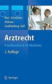 Arztrecht - eBook - HansPeter Ries, Ralf Großbölting, Karl-Heinz Schnieder, Jürgen Althaus, Martin Voß,
