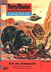 Auf der Arenawelt (Heftroman) / Perry Rhodan-Zyklus