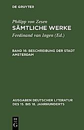 Ausgaben deutscher Literatur des 15. bis 18. Jahrhunderts: Beschreibung der Stadt Amsterdam - eBook - Philipp von Zesen,