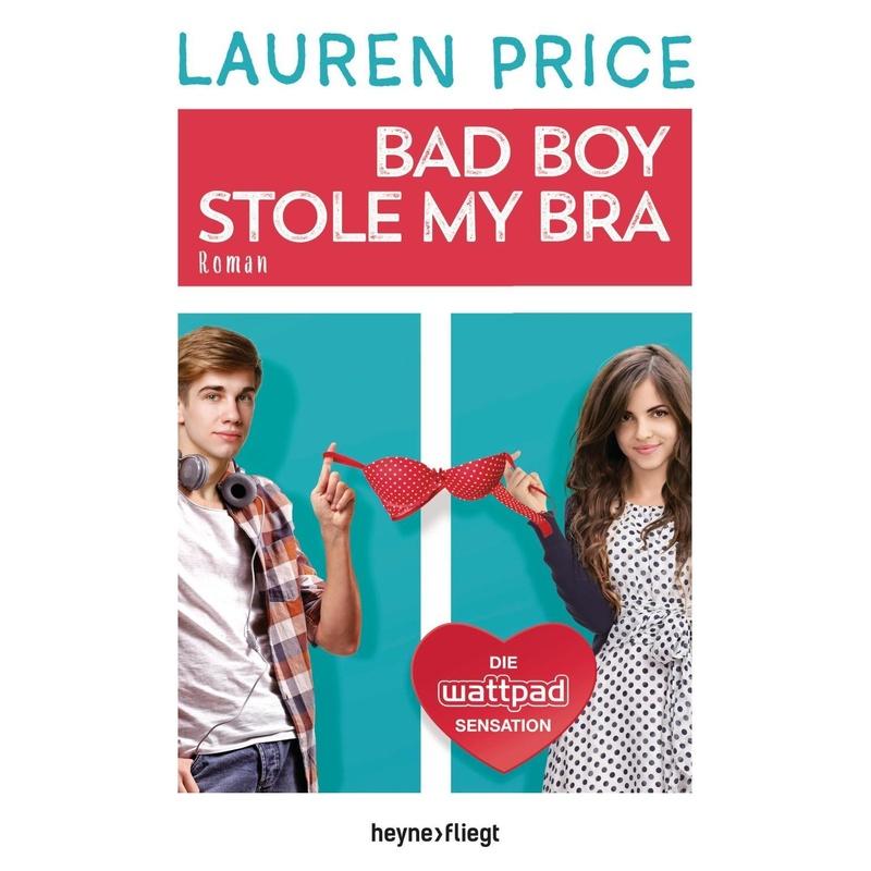 Bad Boy Stole My Bra - Lauren Price