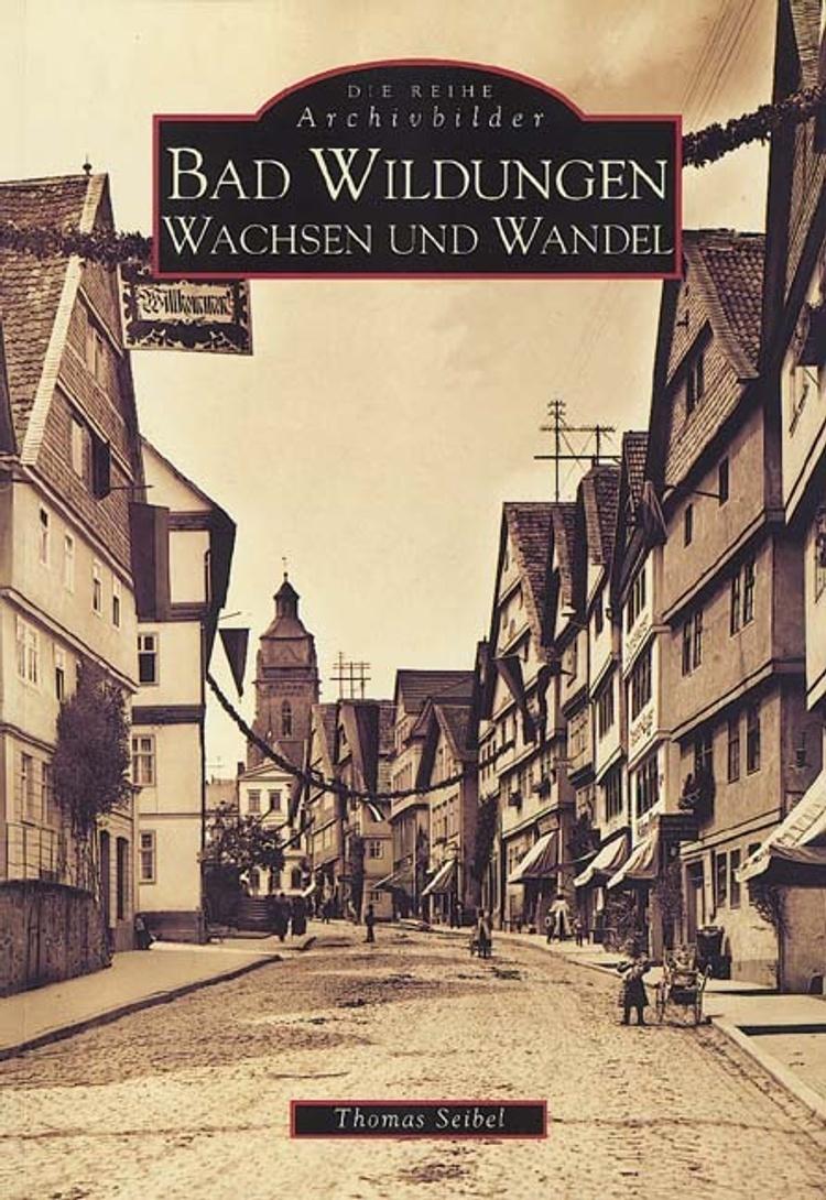 Bad Wildungen Buch von Thomas Seibel versandkostenfrei bei