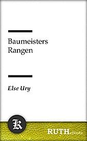 Baumeisters Rangen - eBook - Else Ury,