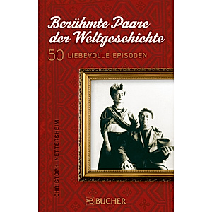 Berühmte Paare der Weltgeschichte Buch versandkostenfrei