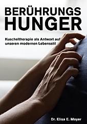 Berührungshunger - eBook - Elisa E. Meyer,