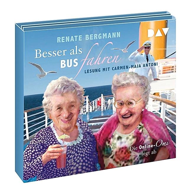Besser als Bus fahren. Die Online-Omi legt ab, 3 Audio-CDs ...