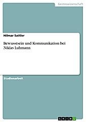 Bewusstsein und Kommunikation bei Niklas Luhmann - eBook - Hilmar Sattler,