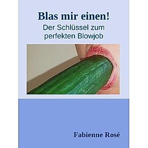 Blas Mir Einen