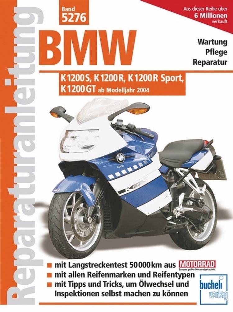 Bmw K 1200 S K 1200 R K 1200 R Sport K 1200 Gt Buch
