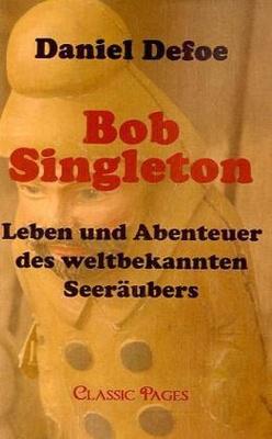 Bob Singleton - Daniel Defoe