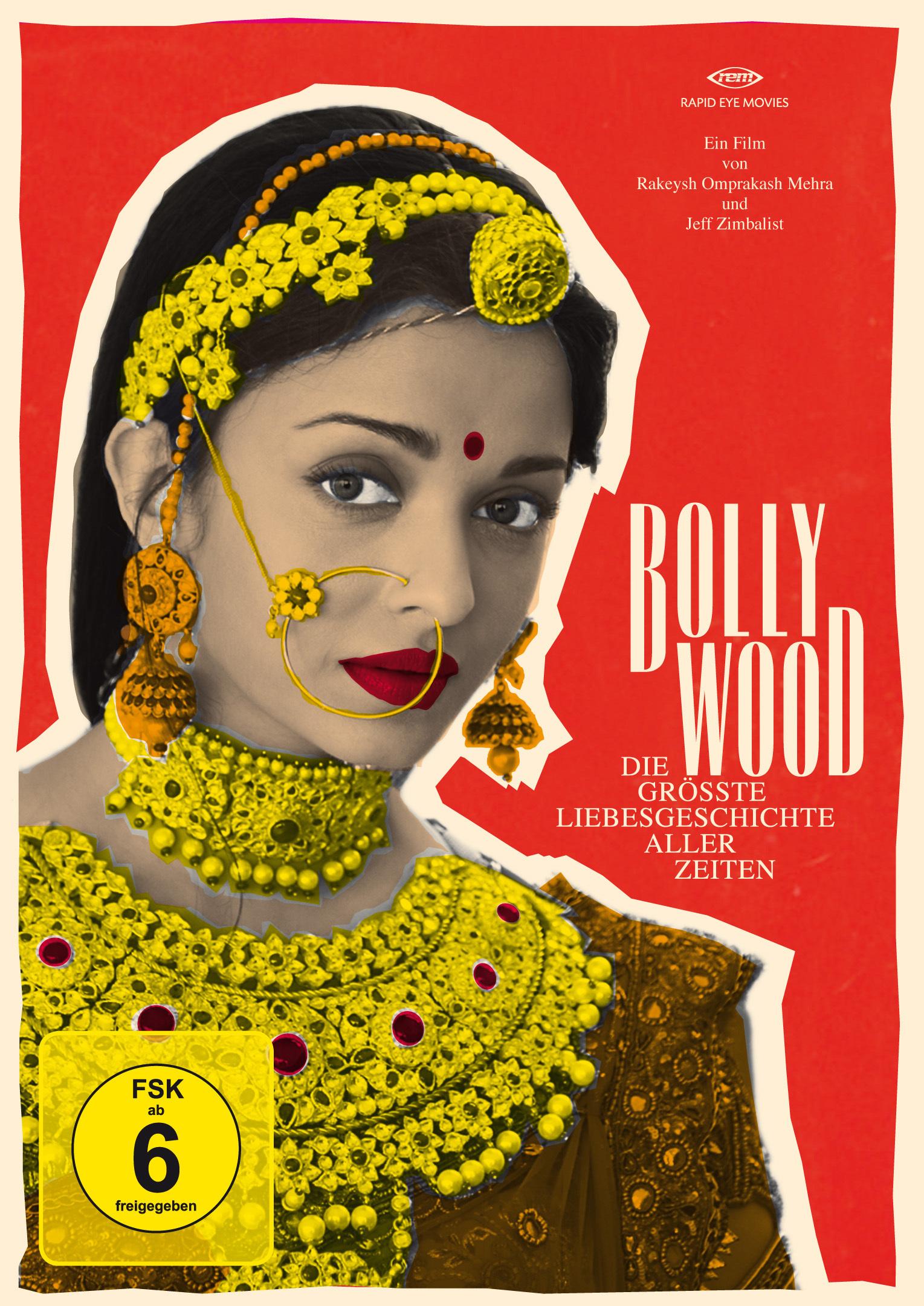 Image of Bollywood - Die grösste Liebesgeschichte aller Zeiten