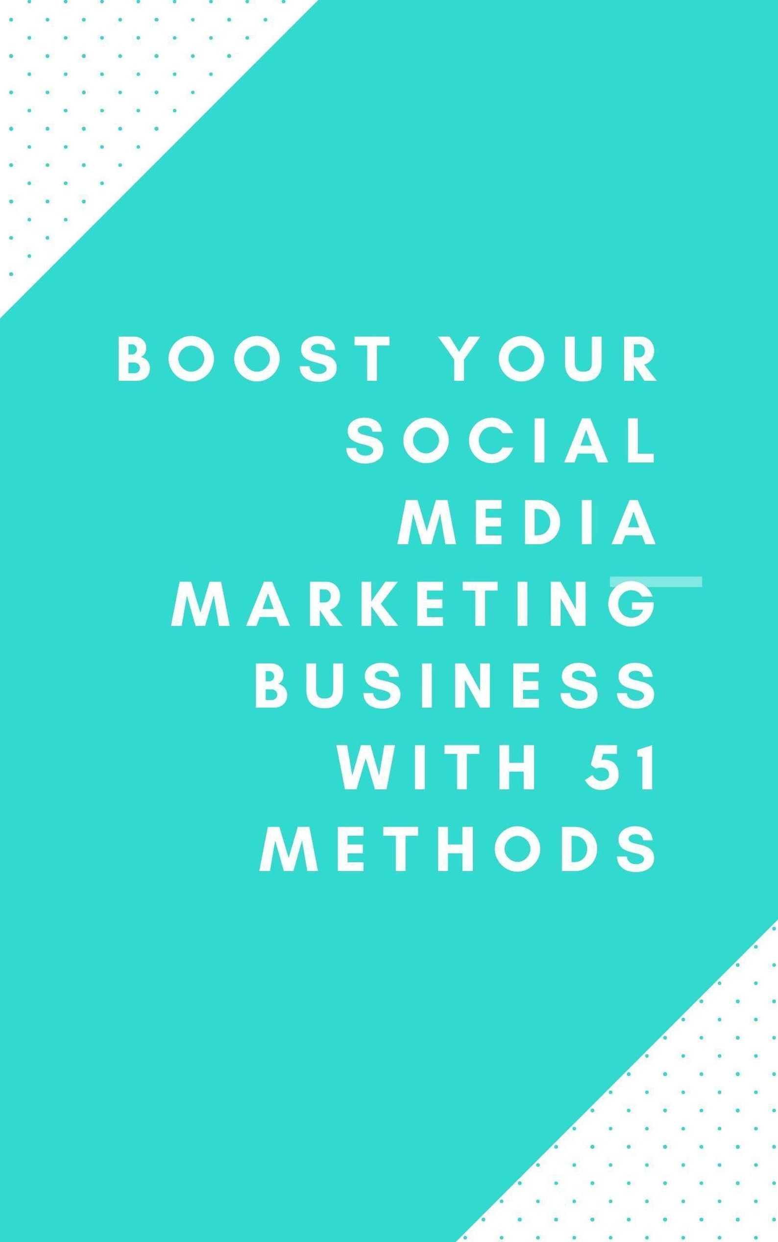 Boost Your Social Media Marketing Business With 20 Methods ebook ...