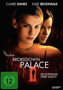 Image of Brokedown Palace - Die Hoffnung stirbt zuletzt