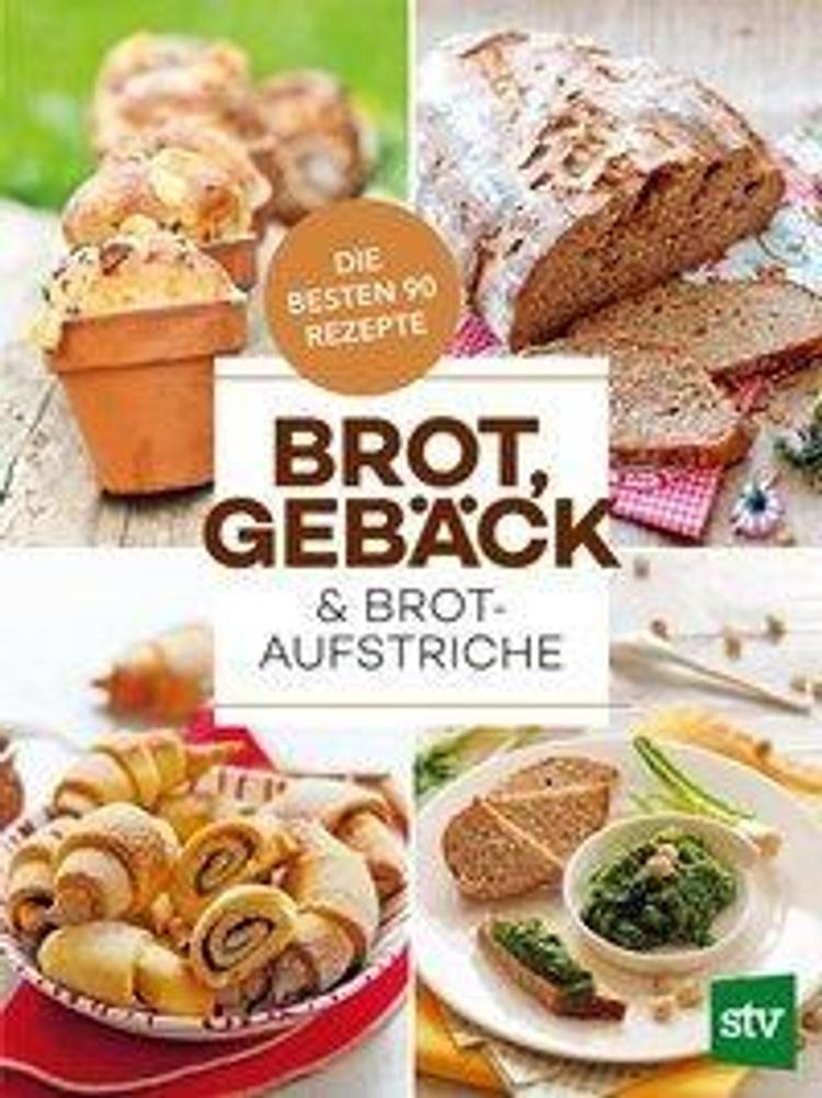 Brot Geback Brotaufstriche Buch Versandkostenfrei Bei Weltbild De