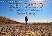 Buen Camino - Pilgerreise auf dem Jakobsweg - Camino Francés (Tischkalender 2021 DIN A5 quer) - Kalender - Peter Roder,