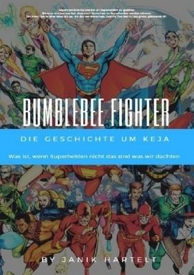 Bumblebee Fighter - ''Janik Hartelt
