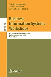 Business Information Systems Workshops.  - Buch