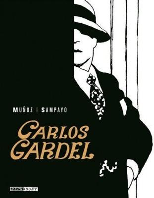 Carlos Gardel - die wichtigste Persönlichkeit des Tango