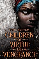 Children of Virtue and Vengance