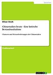 Chinastudien heute - Eine kritische Bestandsaufnahme - eBook - Oliver Stroh,