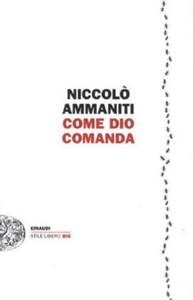Come Dio Comanda Buch von Niccolò Ammaniti versandkostenfrei - Weltbild.de