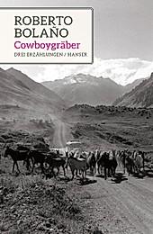 Cowboygräber - eBook - Roberto Bolaño,