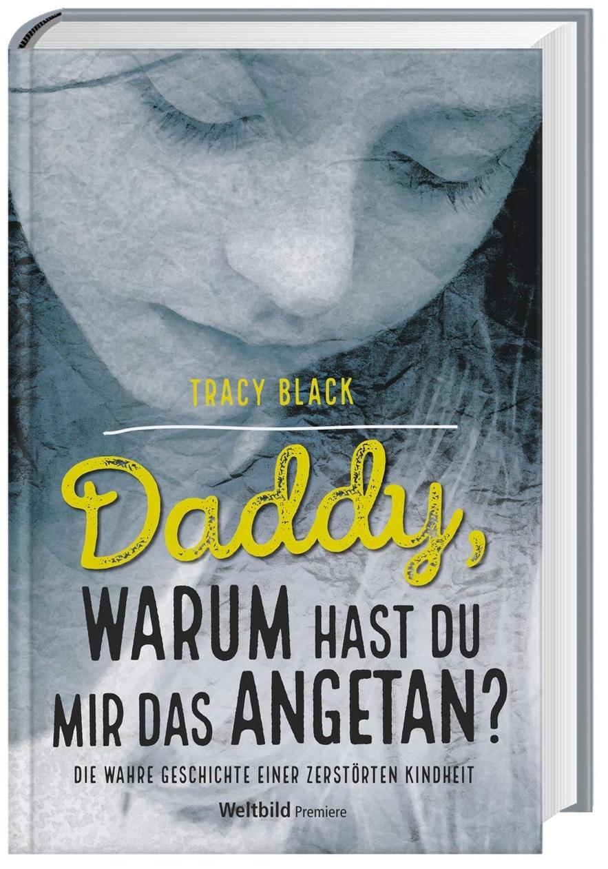 Daddy, warum hast du mir das angetan - Weltbild-Ausgabe kaufen