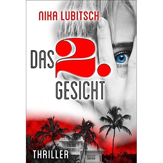 Fecha roja Avenida apaciguar  Das 2. Gesicht Buch von Nika Lubitsch versandkostenfrei bei Weltbild.de