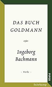 Das Buch Goldmann. Ingeborg Bachmann, - Buch - Ingeborg Bachmann,