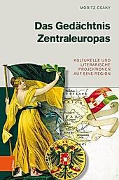 Das Gedächtnis Zentraleuropas - eBook - Moritz Csáky,