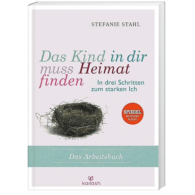 Das Kind In Dir Muss Heimat Finden Buch Versandkostenfrei Bei Weltbild De