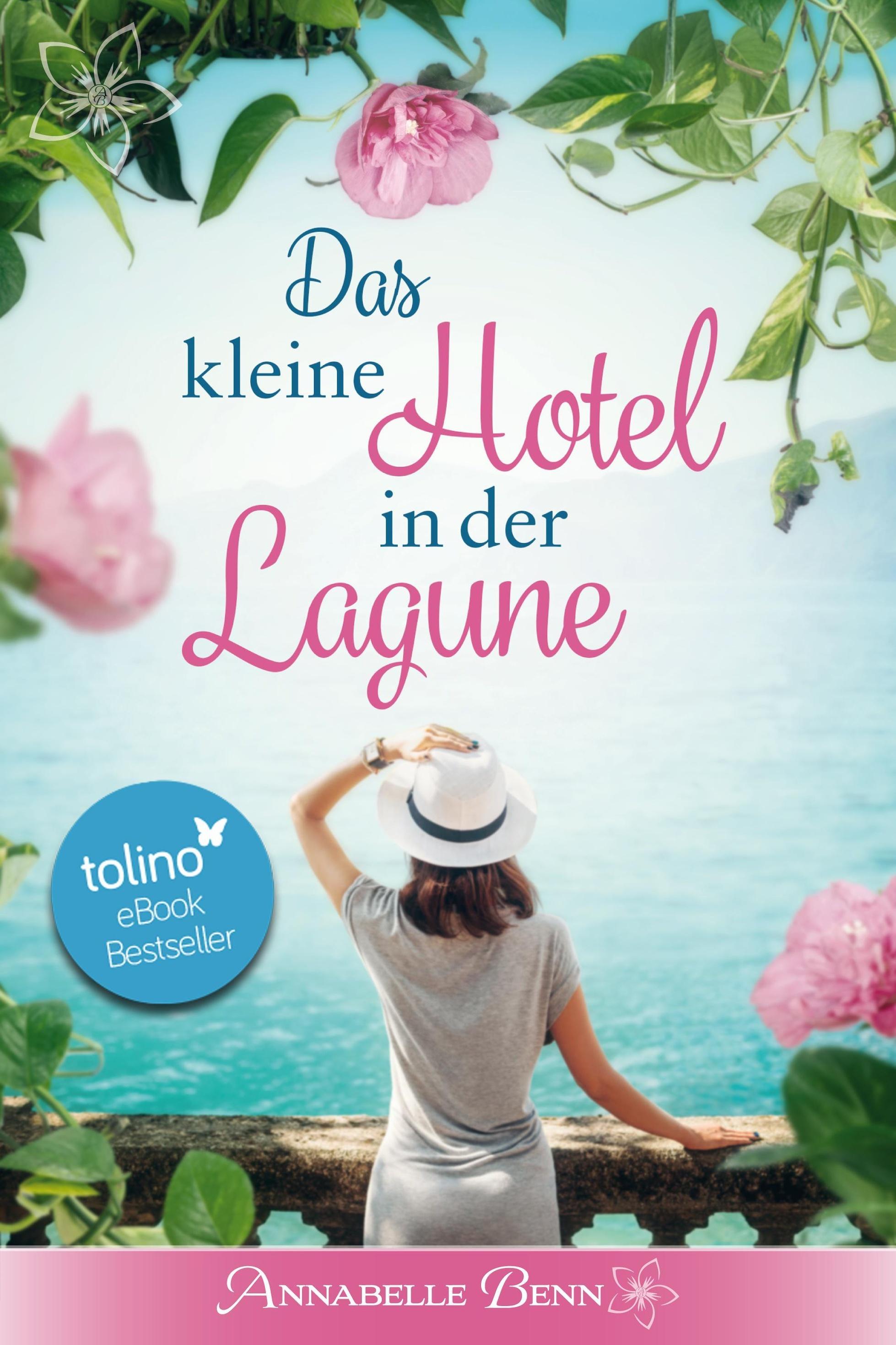 Das Kleine Hotel In Der Lagune Orte Der Sehnsucht Bd 1 Ebook Weltbild At