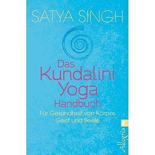Das Kundalini Yoga Handbuch Buch Versandkostenfrei Bei Weltbild De