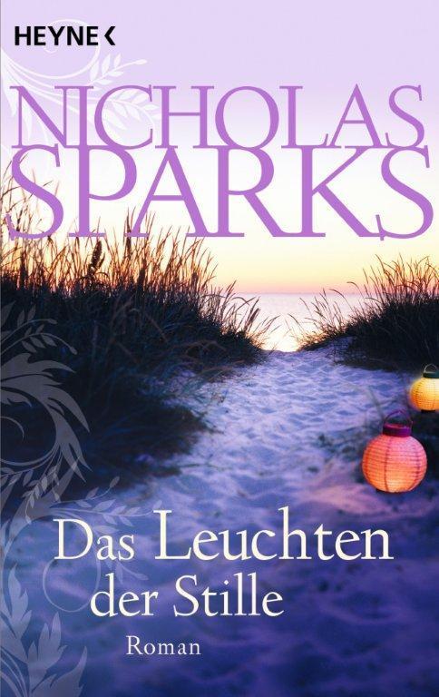 Das Leuchten der Stille: : Nicholas Sparks