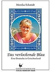 Das verlockende Blau - eBook - Monika Schmidt,