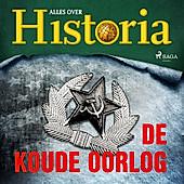 De keerpunten van de geschiedenis: De koude oorlog - eBook - Alles over Historia,